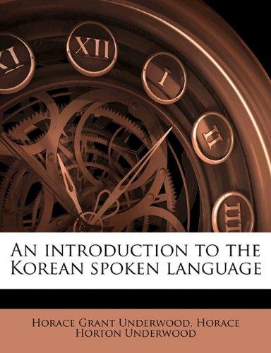 9781171750192: An introduction to the Korean spoken language