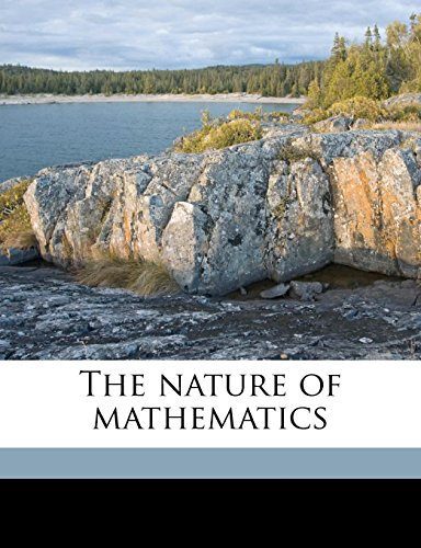 9781171781349: The nature of mathematics