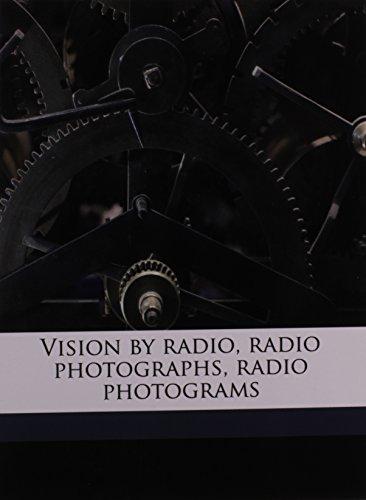 9781171846062: Vision by radio, radio photographs, radio photograms