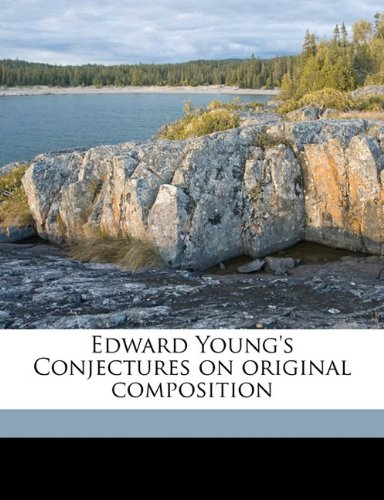 9781171853145: Edward Young's Conjectures on original composition