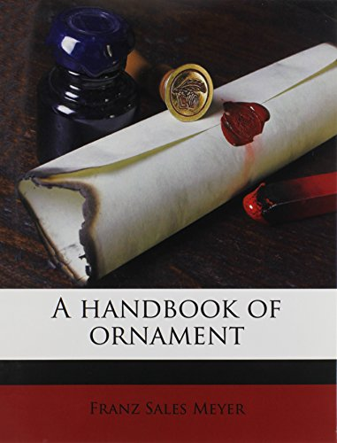 9781171870999: A handbook of ornament