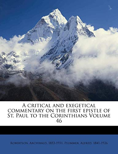 9781171943143: A critical and exegetical commentary on the first epistle of St. Paul to the Corinthians Volume 46