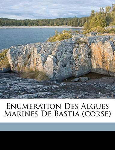 9781171979142: Enumeration Des Algues Marines de Bastia (Corse)