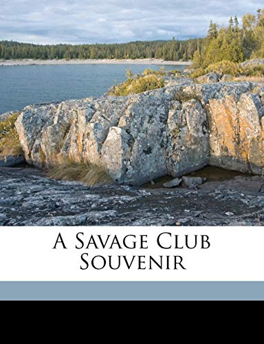 9781172005871: A Savage Club souvenir