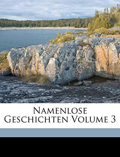 9781172017089: Namenlose Geschichten von F.W. Hacklaender, Dritter Band (German Edition)
