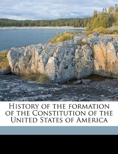 9781172033973: History of the formation of the Constitution of the United States of America Volume 2