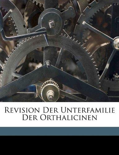 9781172064540: Revision Der Unterfamilie Der Orthalicinen (German Edition)