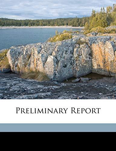 9781172112395: Preliminary report