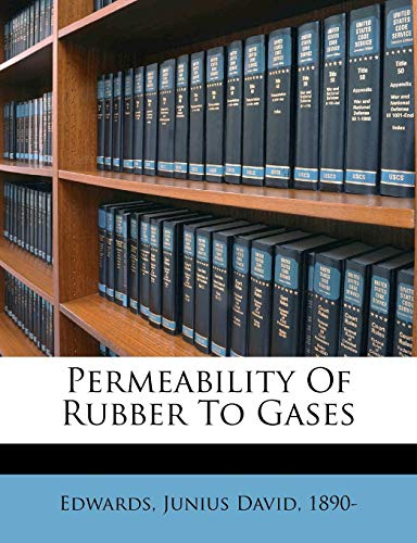 9781172150977: Permeability of rubber to gases