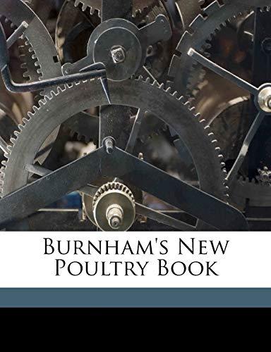 9781172171705: Burnham's new poultry book