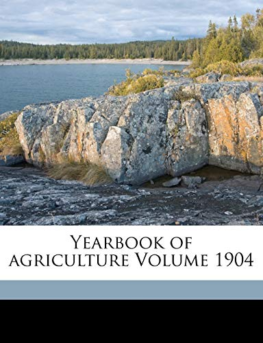 9781172181278: Yearbook of agriculture Volume 1904
