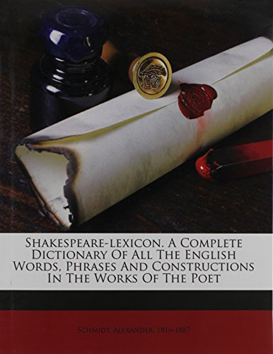 9781172203949: Shakespeare-lexicon. A complete dictionary of all the English words, phrases and constructions in the works of the poet