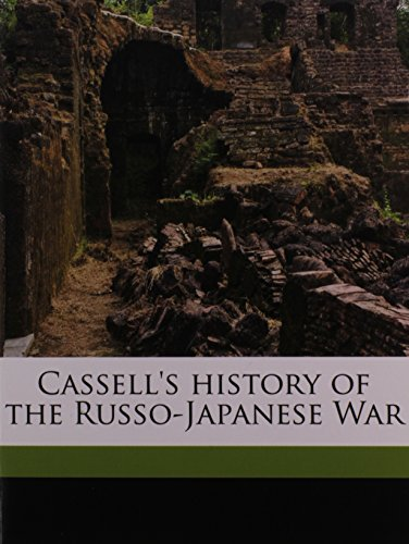 9781172287154: Cassell's history of the Russo-Japanese War Volume 1