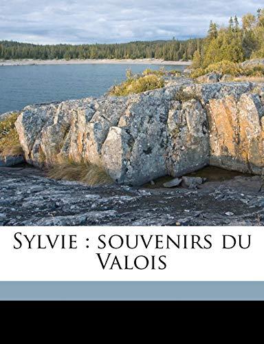 9781172291151: Sylvie: souvenirs du Valois