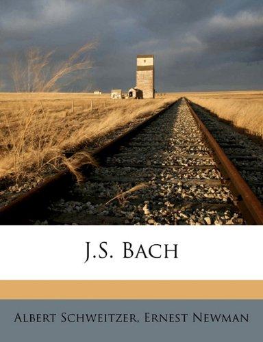 9781172310296: J.S. Bach Volume 1