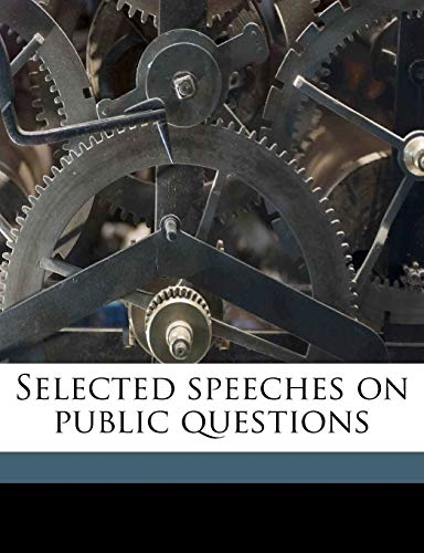 Selected speeches on public questions (9781172334674) by John Bright