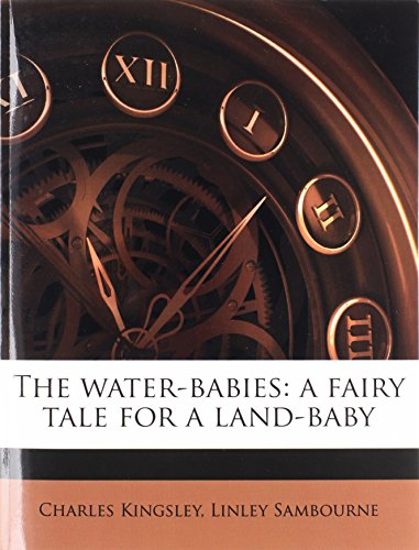 9781172337309: The water-babies: a fairy tale for a land-baby