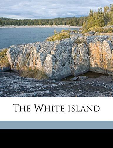 9781172346363: The White island
