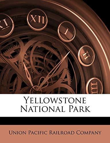 9781172376025: Yellowstone National Park