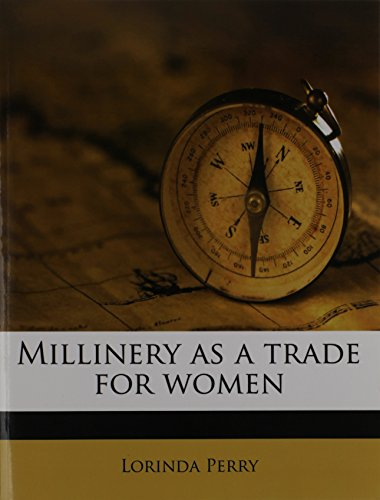 9781172391264: Millinery as a trade for women