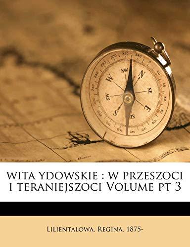 9781172436798: wita ydowskie: w przeszoci i teraniejszoci Volume pt 3 (Polish Edition)