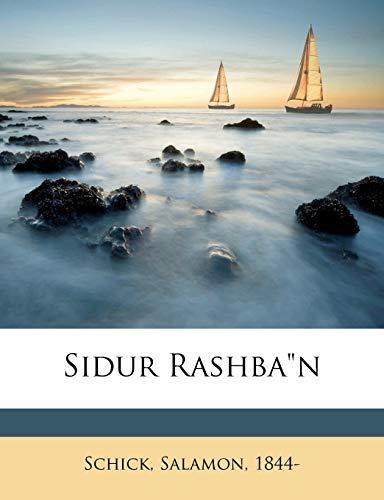 Sidur Rashba n (Paperback): Salamon Schick, Schick