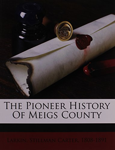 9781172480296: The pioneer history of Meigs County