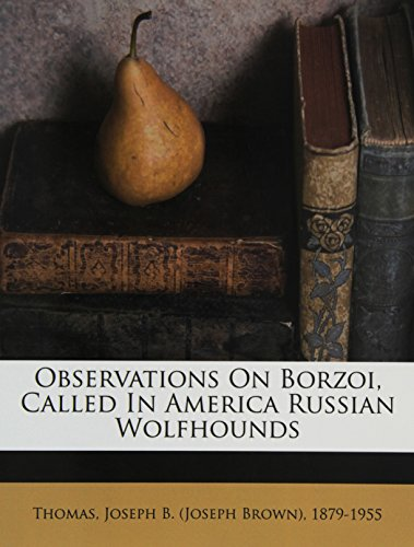9781172506057: Observations on borzoi, called in America Russian wolfhounds
