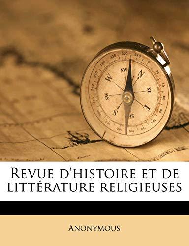 9781172525133: Revue D'Histoire Et de Litterature Religieuse, Volume 4