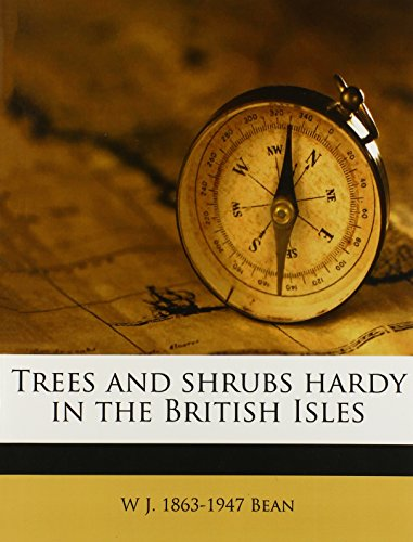 9781172785834: Trees and shrubs hardy in the British Isles