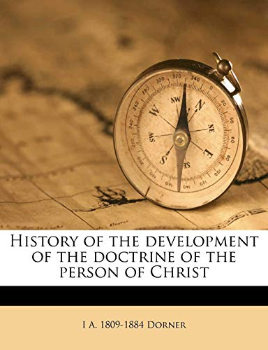 9781172871209: History of the development of the doctrine of the person of Christ