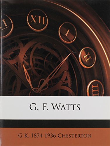 9781172899210: G. F. Watts
