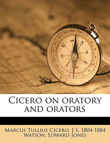 9781172940042: Cicero on oratory and orators