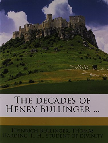 9781172946648: The decades of Henry Bullinger ...