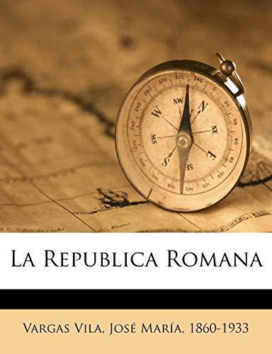 9781173242428: La republica Romana (Spanish Edition)