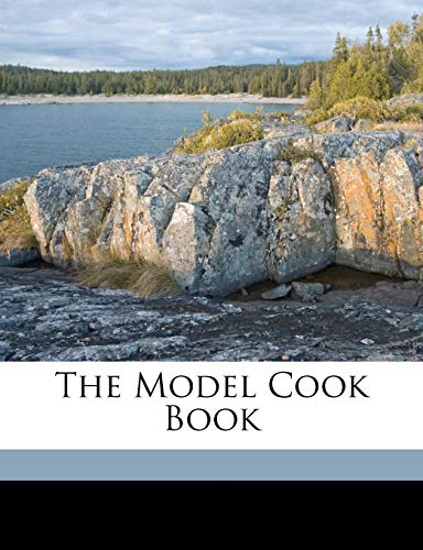 9781173248406: The model cook book