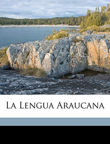 La Lengua Araucana Spanish Edition: Darapsky Ludwig