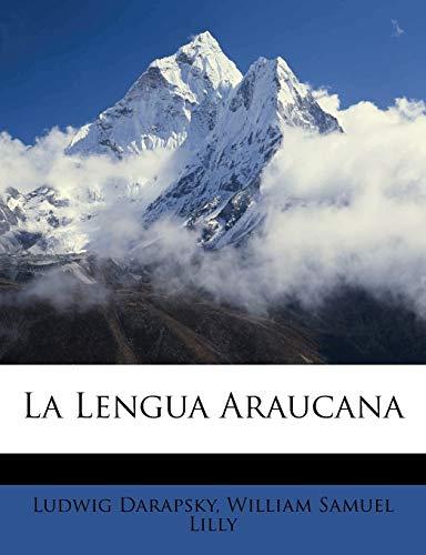 La Lengua Araucana (Spanish Edition) Darapsky, Ludwig