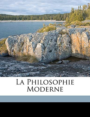 9781173315641: La philosophie moderne (French Edition)