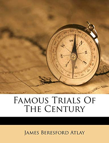 9781173327750: Famous Trials Of The Century