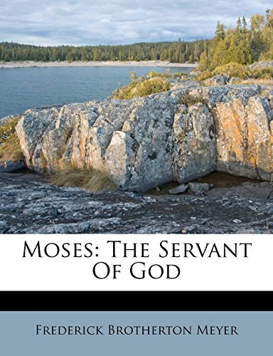 9781173644475: Moses: The Servant Of God