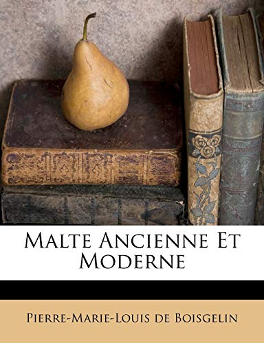 9781173690854: Malte Ancienne Et Moderne (French Edition)