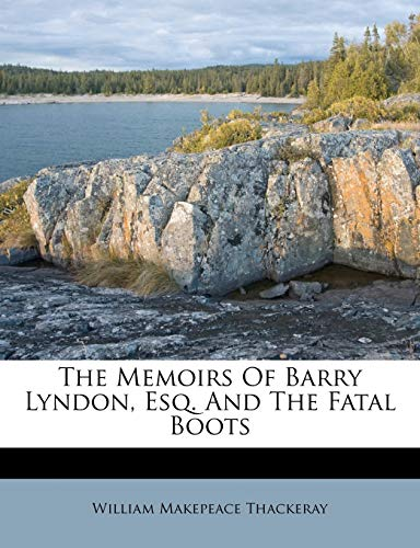 The Memoirs Of Barry Lyndon, Esq. And