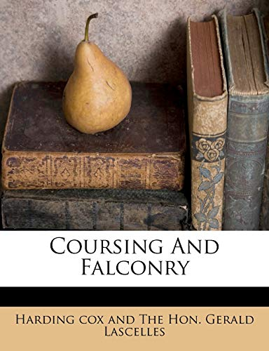9781173810962: Coursing And Falconry