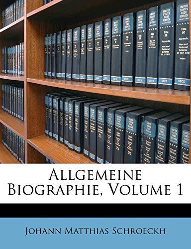 9781173840280: Allgemeine Biographie, Volume 1 (German Edition)