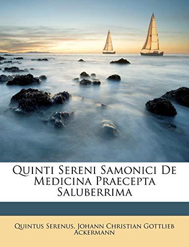 9781173855468: Quinti Sereni Samonici de Medicina Praecepta Saluberrima (French Edition)