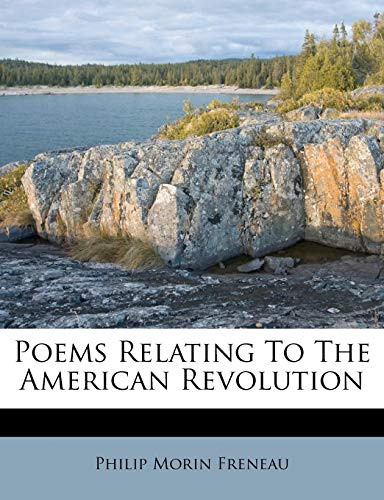 9781173868369: Poems Relating To The American Revolution