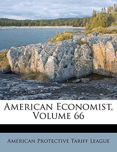 9781173880262: American Economist, Volume 66