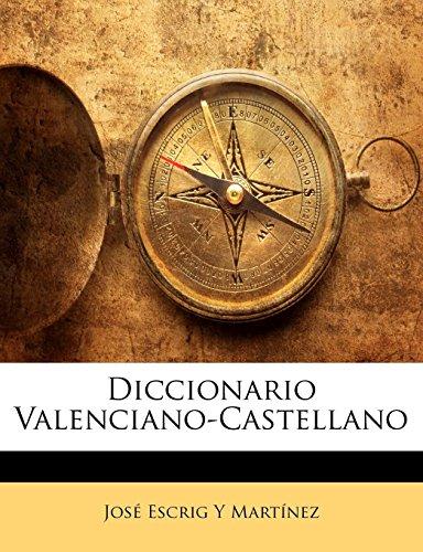 9781174001024: Diccionario Valenciano-Castellano (Spanish Edition)