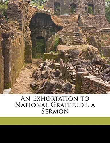 9781174220128: An Exhortation to National Gratitude, a Sermon